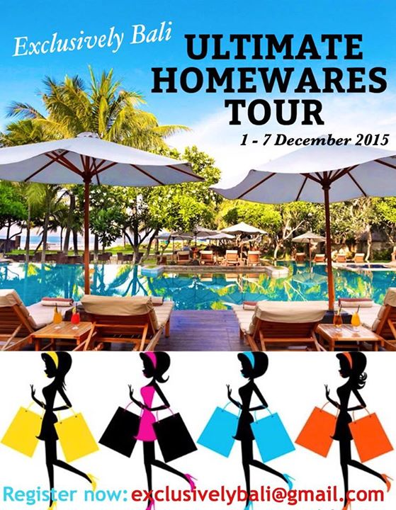 Exclusively bali - Ultimate Homewares Tour, final copy