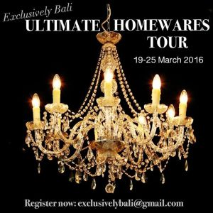 Exclusively Bali Ultimate Homewares Tour March 2016